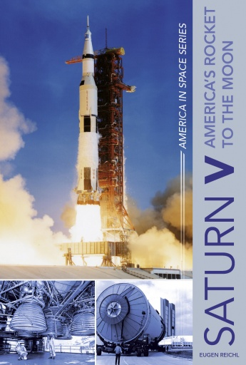 Saturn V: America's Rocket to the Moon  9780764354823