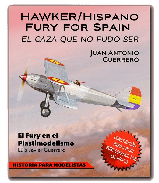 Hawker/Hispano Fury for Spain: El caza que no pudo ser  9788461754090