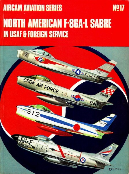 North American F86A-L Sabre in USAF and Foreign Service Vol.1  850450195