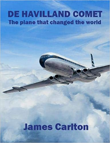 De Havilland Comet, The plane that changed the world  9781916216129