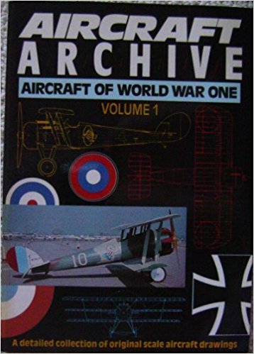 Aircraft of World War One Vol 1, a detailed collection of original scale aircraft drawings  0852429835