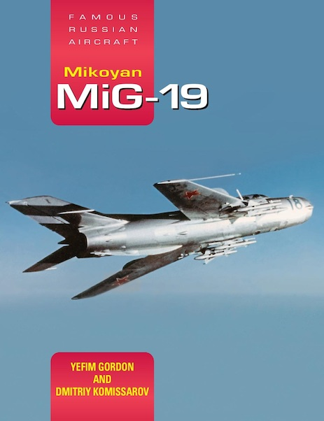 Mikoyan MiG-19: Famous Russian Aircraft  9781910809075