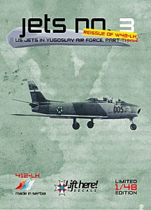 Jets No 3, US Jets in Yugoslav Air Force part 2 (T33, F84G, F86E, F86D) REISSUE  412LH