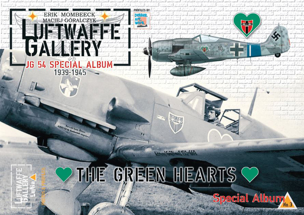 Luftwaffe gallery JG54 special Album 1937-1945, ''The Green Hearts