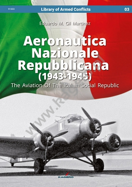 Aeronautica Nazionale Repubblicana (1943-1945). The Aviation Of The Italian Social Republic  9788365437709