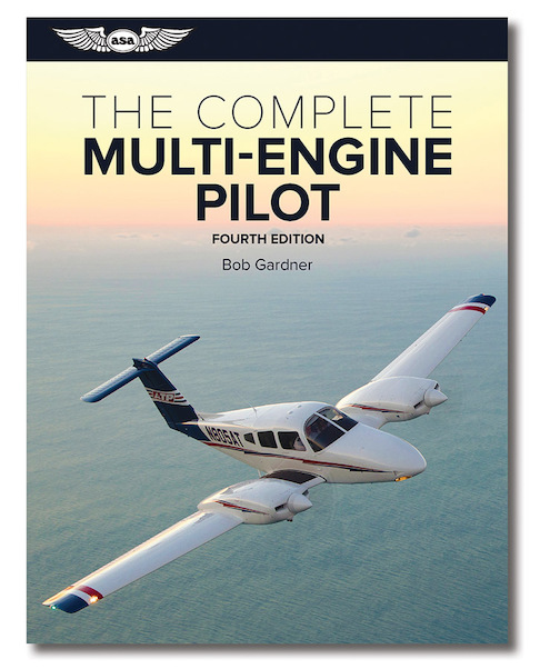The Complete Multi-engine Pilot (4th edition)  9781619547360