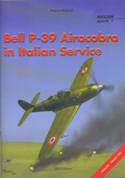 Bell P39 Airacobra in Italian service  9788886815857