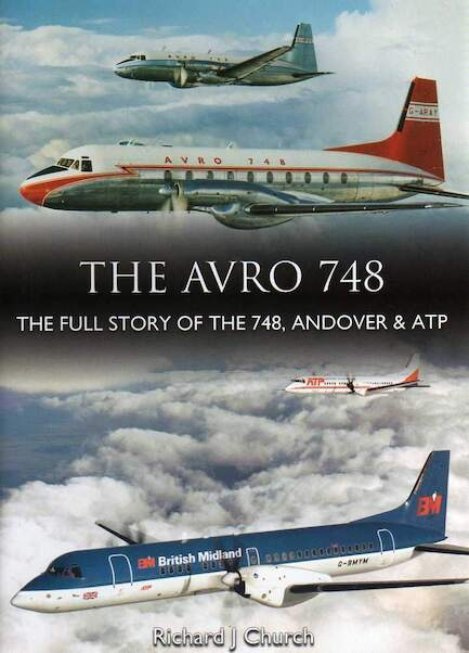 The Avro 748 - The Full Story of the 748, Andover & ATP  9780851304922