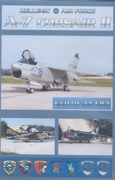 Hellenic Air Force A7 Corsair II - end of an era  DVD-A7