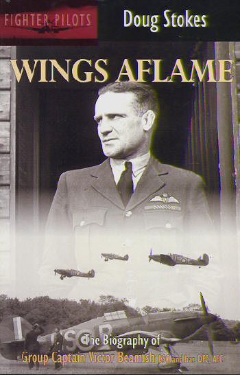 Wings Aflame. The Biography of Beamish  0907579728