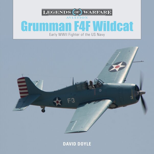 Grumman F4F Wildcat: Early WWII Fighter of the US Navy  9780764354335
