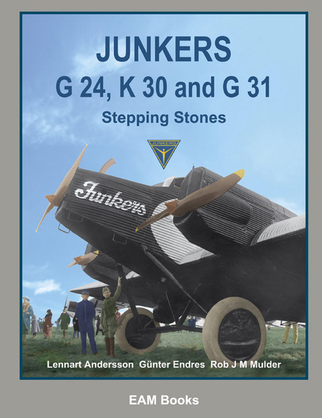Junkers G24, K30 and G31 'Stepping stones'  9780957374423