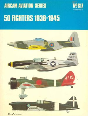 50 Fighters 1938-1945  850451302