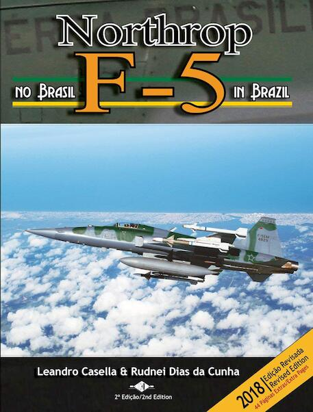 Northrop F5 in Brazil (updated and revised 2nd edition)  9788591027743