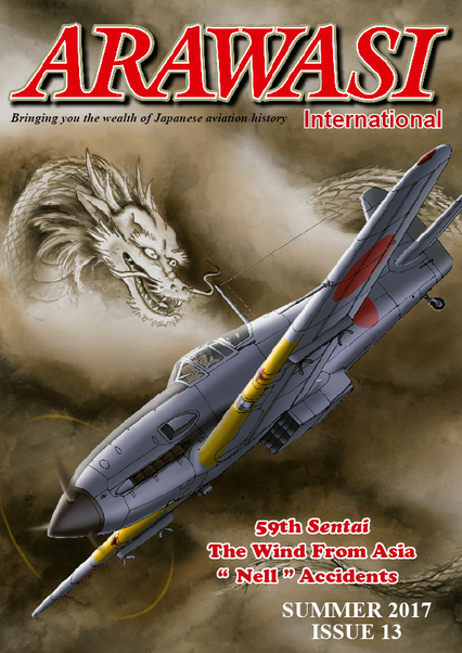 Arawasi International Magazine Spring 2017 Issue 13, Bringing you the wealth of Japanese Aviation History  ARAWASI 13