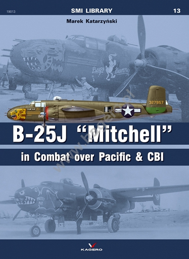 B25J Michell in Combat over Pacific & CBI  9788365437518