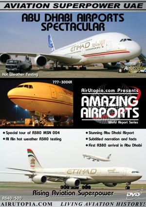 Abu Dhabi Airports Spectacular: Rising Aviation Superpower!  1932544682