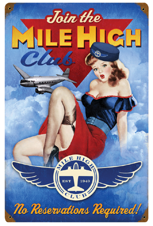 Join the Mile High Club Metal Sign - pinup  PTS-HA060