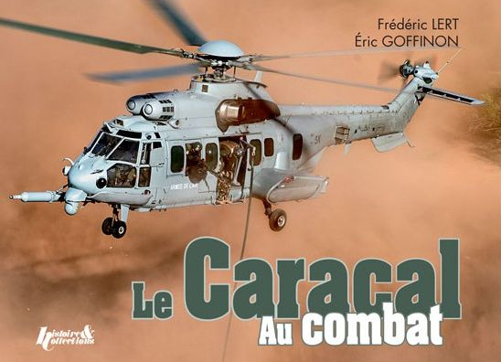 Le Caracal au combat (Airbus Helicopters H225M)  9782352504580