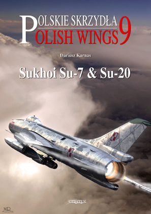 Polish Wings 9 Suchoi Su7 and Su20  9788389450968