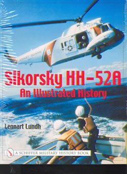 Sikorsky HH52A, an illustrated History  0764317822