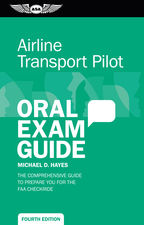 Airline Transport Pilot Oral Exam Guide (4th edition)  9781619546202