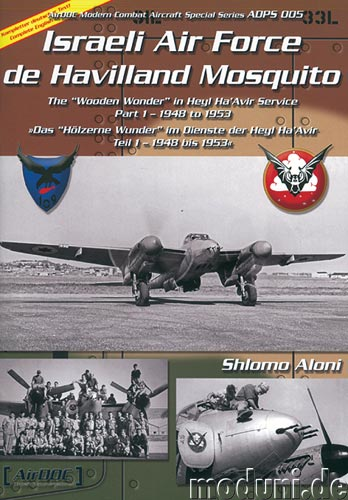 Israeli Air Force De Havilland Mosquito, the wooden Wonder in Heyl Ha'Avir Service part 1  3935687613