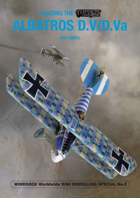 Building the Wingnut Albatros D.V/D.VA  9781906798215