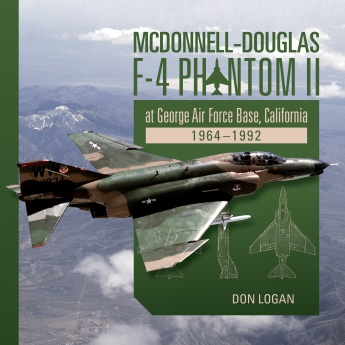 McDonnell-Douglas F-4 Phantom II at George Air Force Base, California: 1964-1992  9780764354496