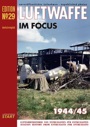 Luftwaffe im Focus No 29, unpublished photo`s  9783941437432