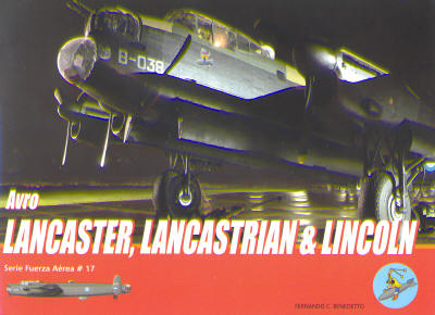 Avro Lancaster/Lancastrian & Lincoln in Argentine Air Force service  9789871682003
