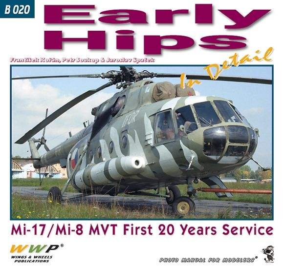 Early Hips in detail, Mil Mi17 & Mi8 MV, First 20 years of service  978808750