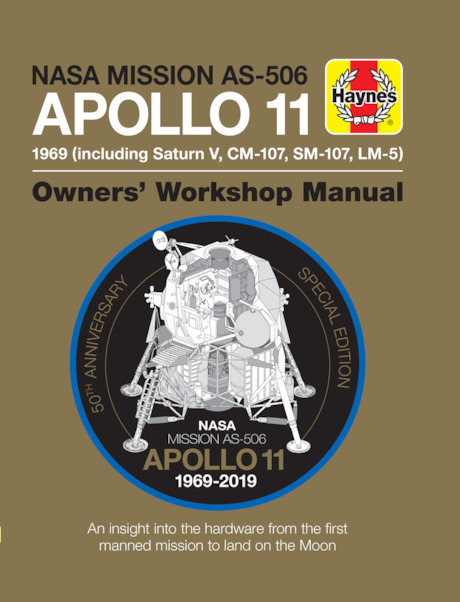NASA Mission AS506 Apollo 11 Manual 1970 (Including Saturn V, CM-107, SM-107, LM-5)  9781785215926