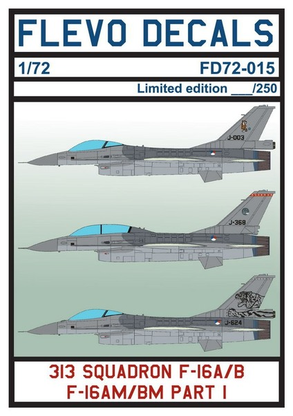 F-16 313 Squadron Pt.I (Several 313Sq F-16's with some special tails) (LAST STOCKS)  FD72-015