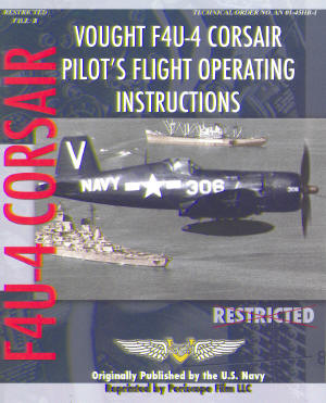Vought F4U-4 Corsair Pilot's Flight Operating Instructions  9781935327837