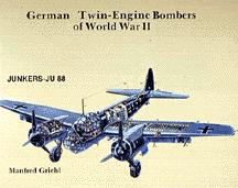 German Twin Engined Bombers of World War Two  0887401910