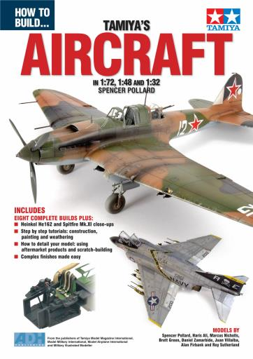How to build... Tamiya's Aircraft in 1/72, 1/48 and 1/32  ADH008