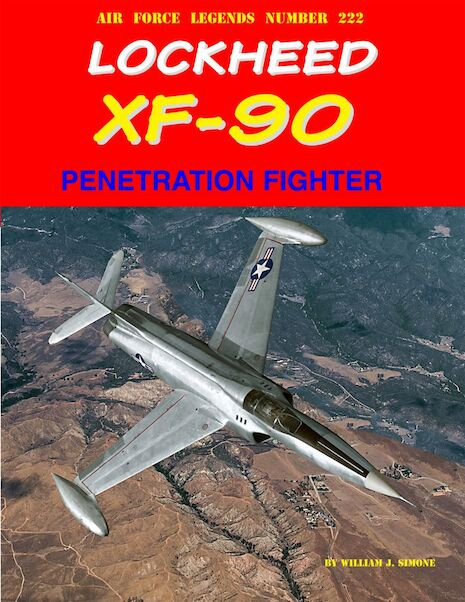Lockheed XF90 Penetration Fighter  9780999388471