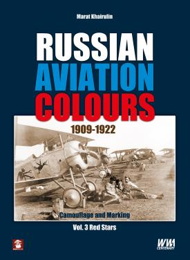 Russian Aviation Colours 1909-1922 Vol.3 Red Stars (small damage to one of the corners)  9788365281647