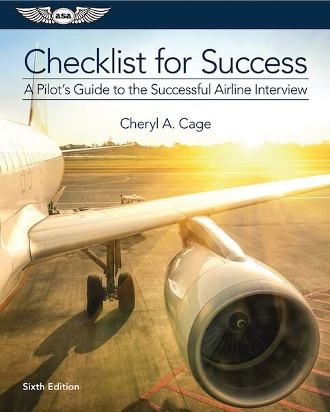 Checklist for succes, a Pilots Guide to the Succesful Airline Interview  9781619543294