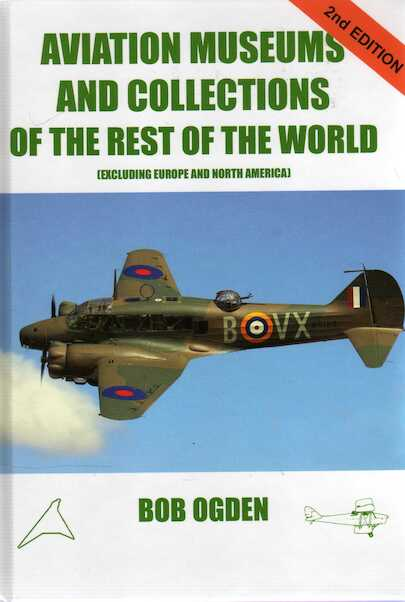 Aviation Museums And Collections Of The Rest Of The World (Excluding Europe And North America)  9780851305219