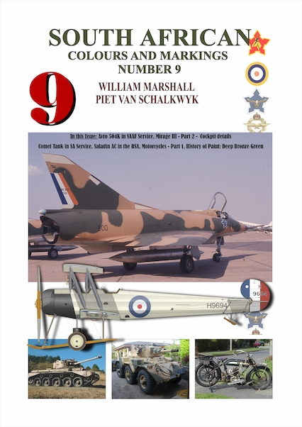 South African Colours & Markings 9 (AVRO 504 in SAAF service, Mirage III Part 2, Comet tank in SA service,, History of paint: Dark Bronze Green)  9780620399890