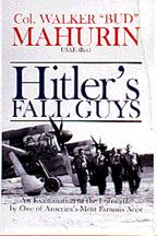 Hitlers Fall Guys. an Examination of the Luftwaffe by one  0764308718