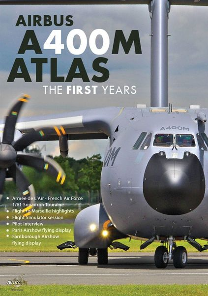 Airbus A400M Atlas First Years  0096962101138