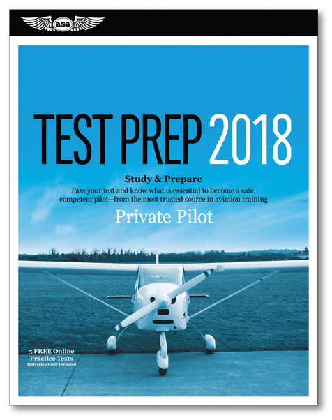 Private Pilot Test Prep 2018  9781619545205