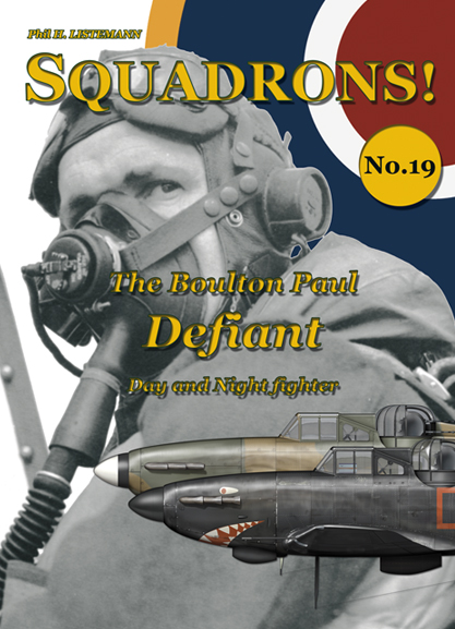 Squadrons! No 19 : The Boulton Paul Defiant (day & night fighter)  9791096490066