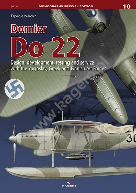 Dornier Do22. Design, development, testing and service with the Yugoslav, Greek and Finnish Air Forces  9788365437617