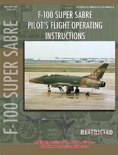 north american f100 super sabre pilot s flight operating instruct rh aviationmegastore com Fighter Aircraft Fighter Aircraft