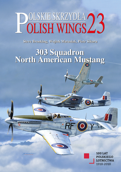 Polish Wings 23: 303 squadron North American Mustang  9788365281494