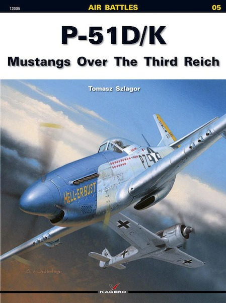 P51D/K Mustangs Over The Third Reich  9788360445389